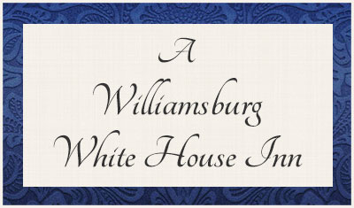 A Williamsburg White House, Williamsburg, VA